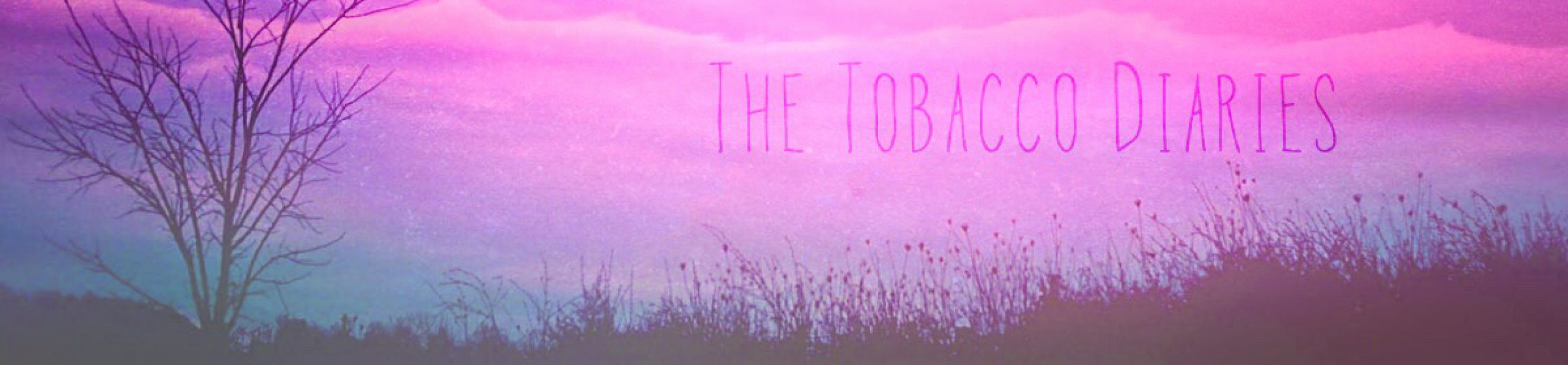 The Tobacco Diaries